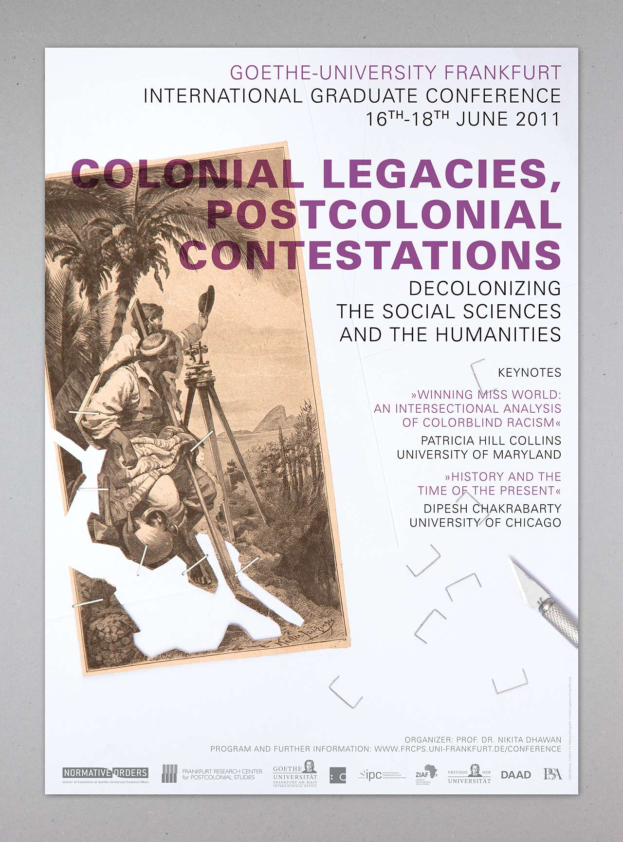 Colonial Legacies, Postcolonial Contestations